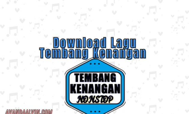 Download Lagu Tembang Kenangan MP3 yang Populer Zaman Dulu