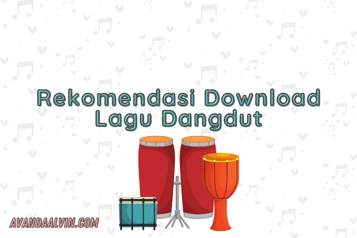 Rekomendasi Download Lagu Dangdut